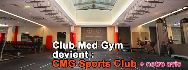 club med gym change de nom et devient cmg sports club notre avis. Black Bedroom Furniture Sets. Home Design Ideas