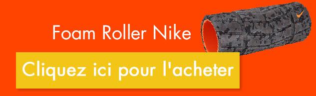 Foam roller rouleau mousse Nike